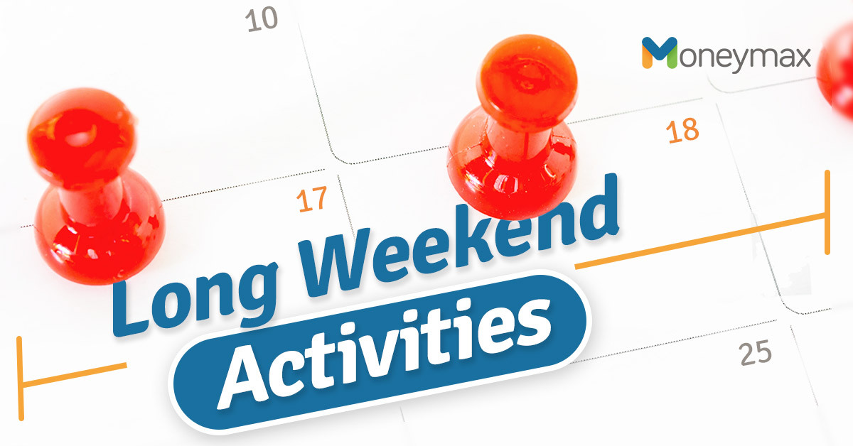 Long Weekend Activities | Moneymax