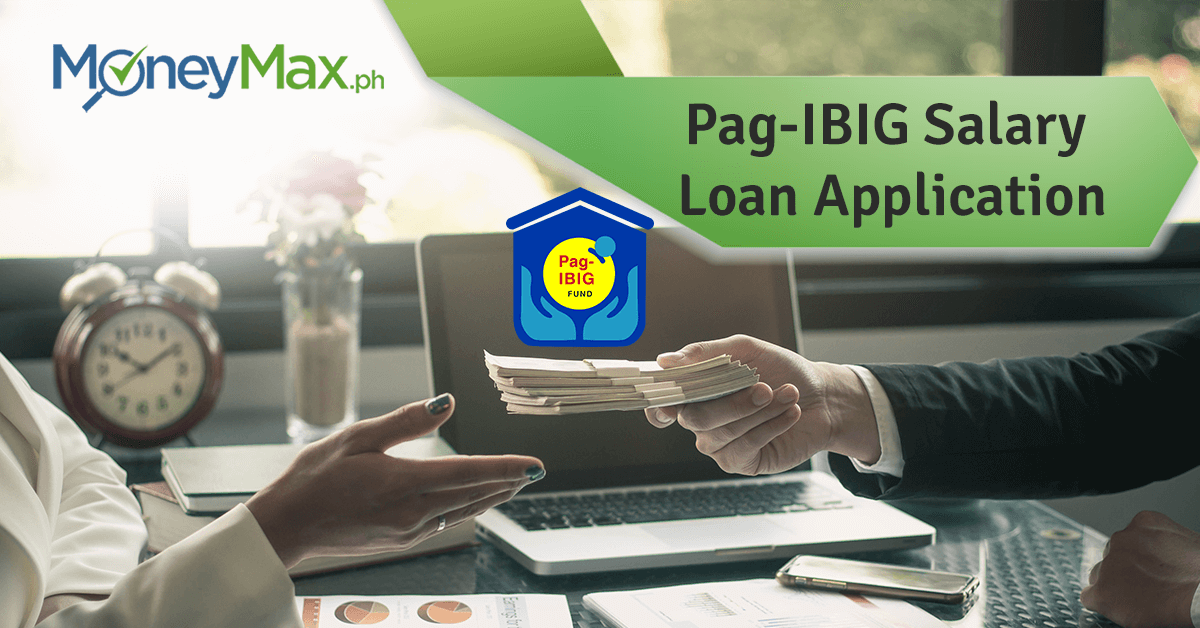 Guide to Pag-IBIG Salary Loan Application | MoneyMax.ph