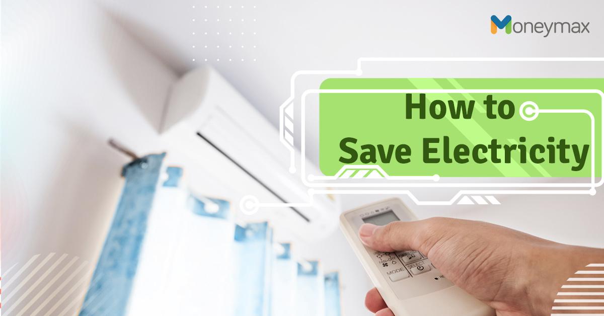 Home Energy Saving Tips | Moneymax