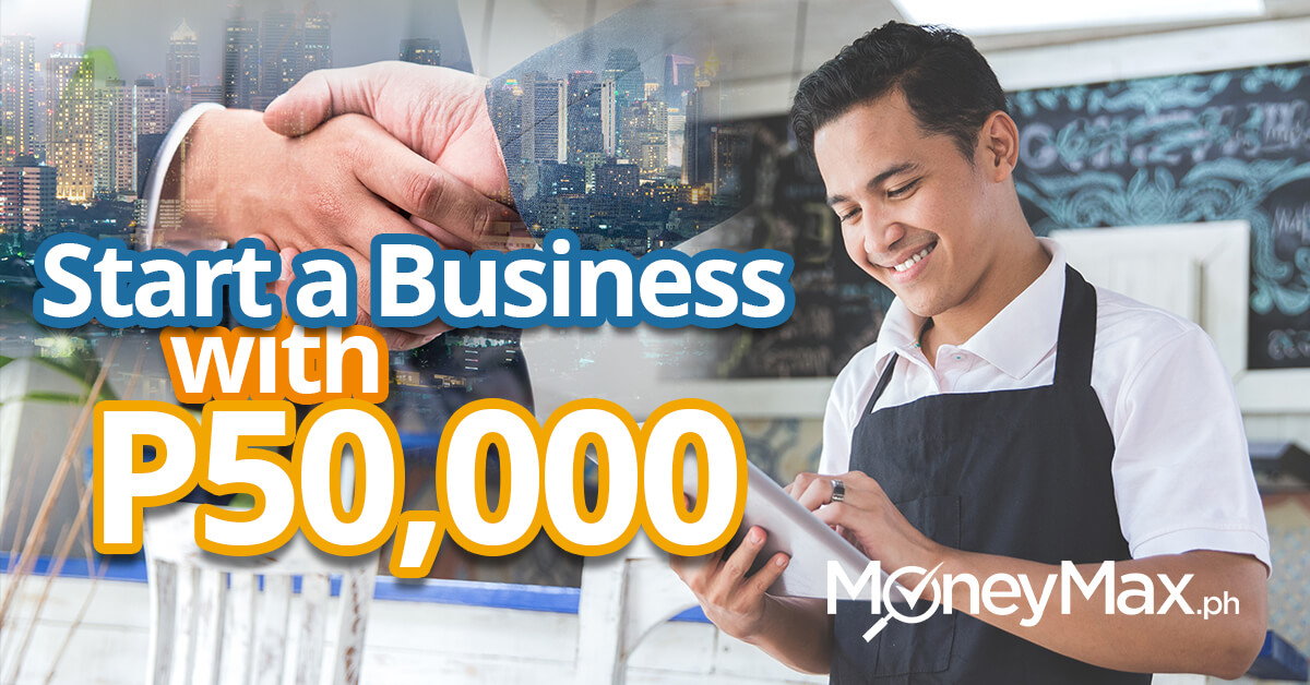 Businesses You Can Start With P50,000 or Less | MoneyMax.ph