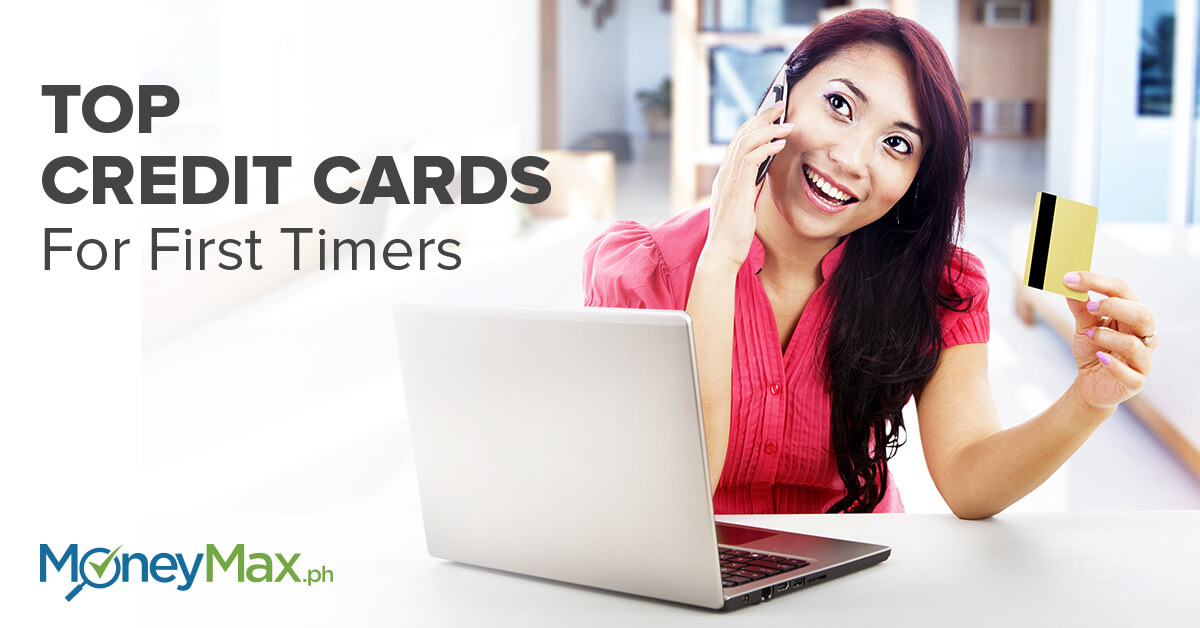 Top Credit Cards for First Timers