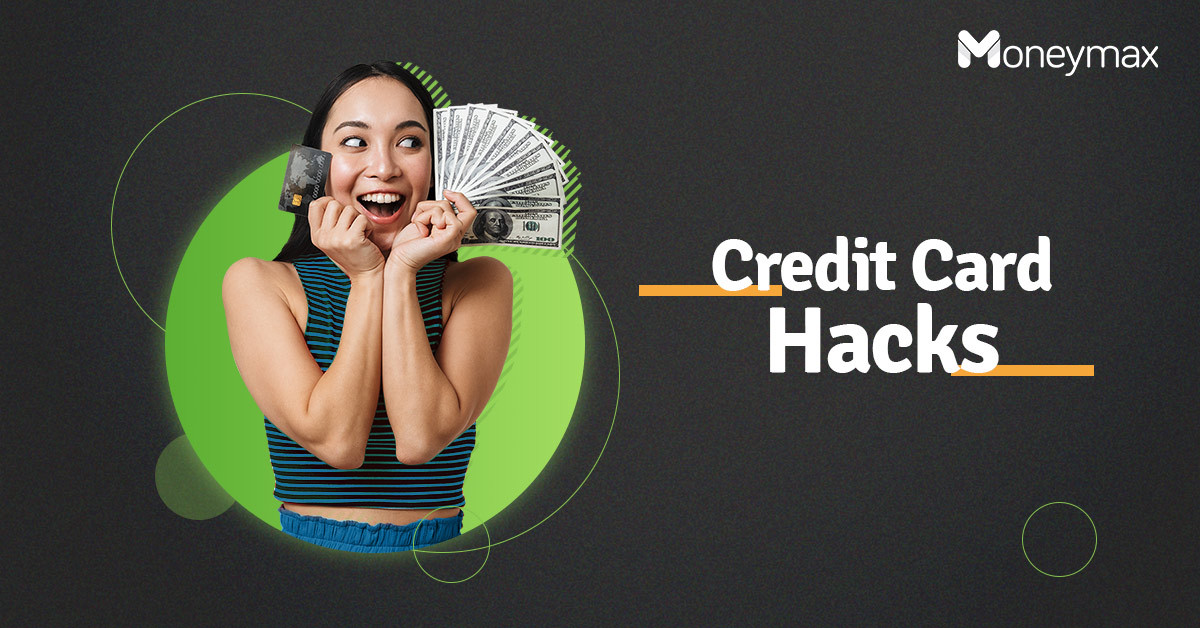 Credit Card Hacks You Need to Check Out | Moneymax