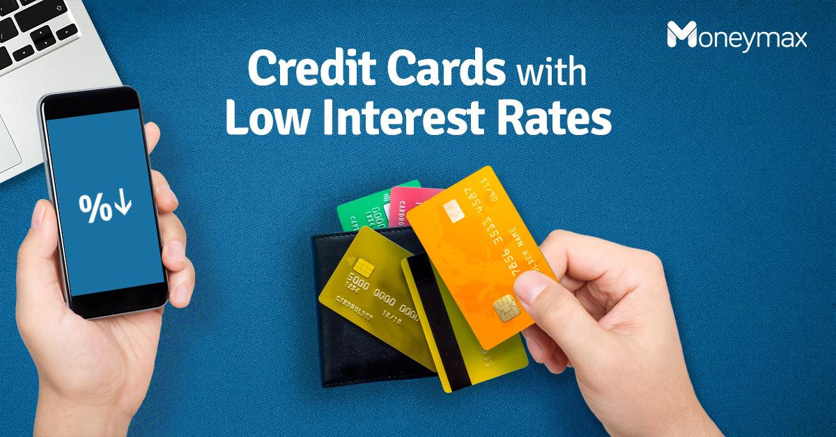 Credit Cards with Low Interest Rate in the Philippines | Moneymax