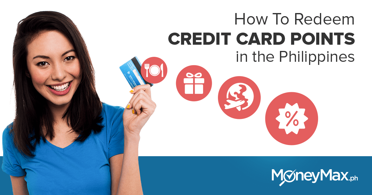 How to Redeem Credit Card Points in the Philippines