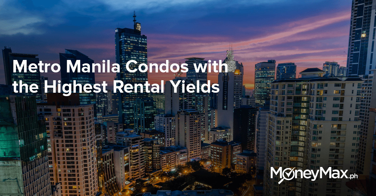 Condos in Manila with Highest Rental Yields