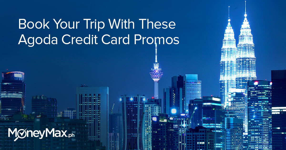 Book Your Trip With These Agoda Credit Card Promos Moneymax