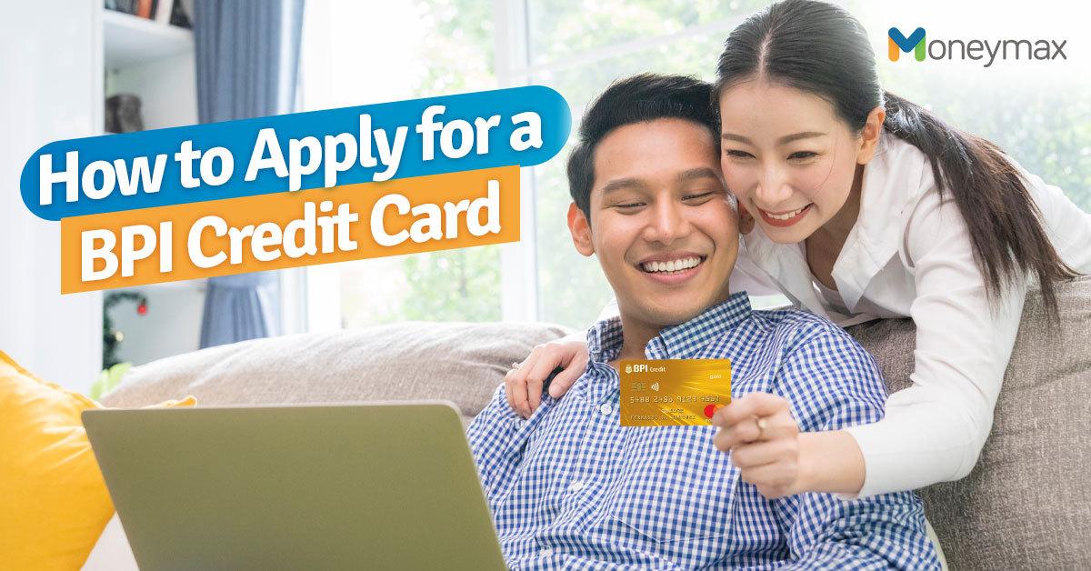 BPI Credit Card Application Guide | Moneymax