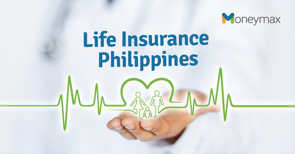 Best Life Insurance In The Philippines Moneymax Ph