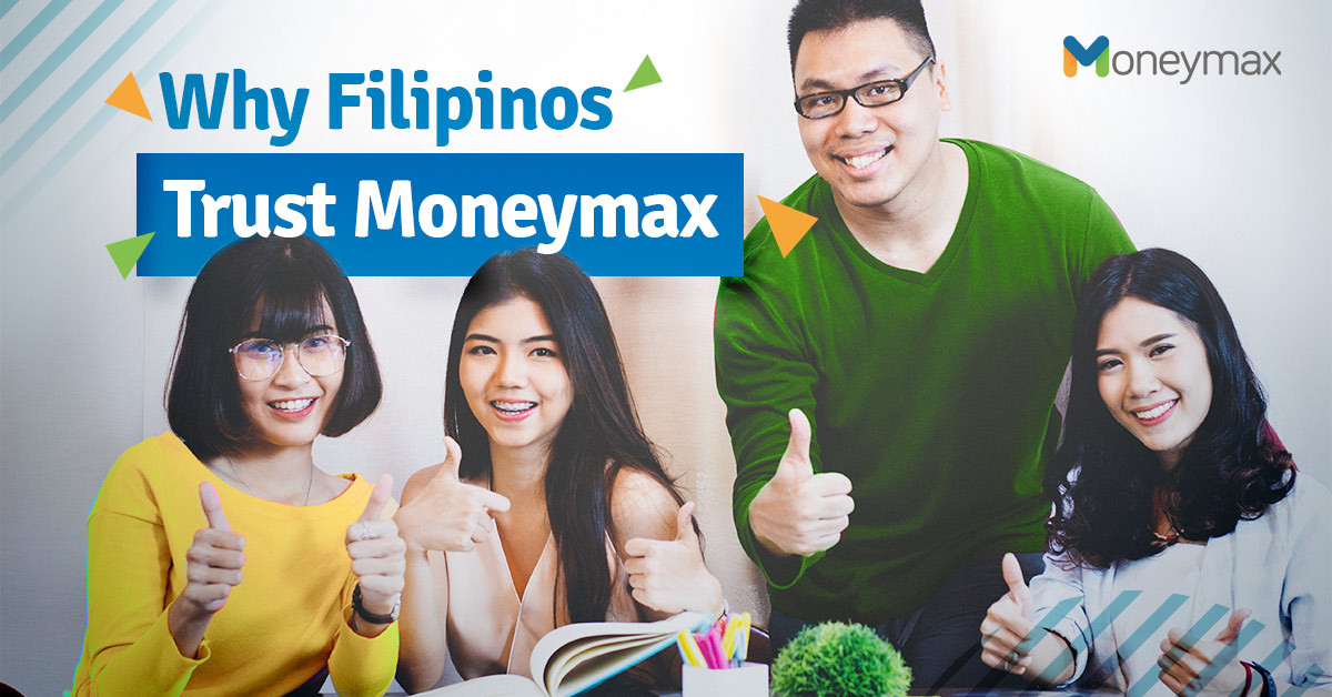 Why Filipinos Trust Moneymax