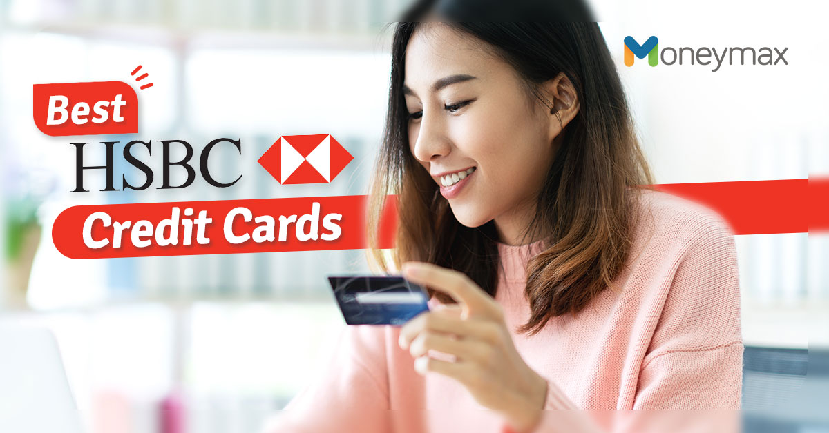 Best HSBC Credit Cards Millennials | Moneymax