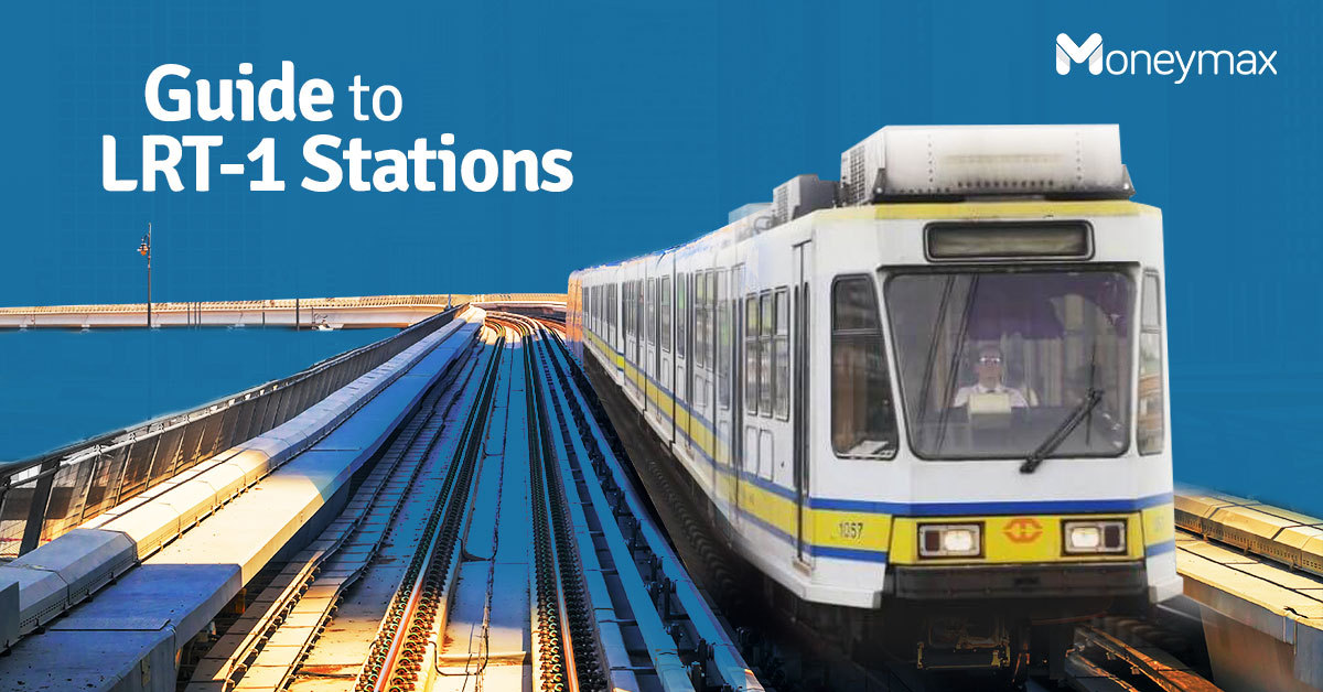 LRT-1 Stations Guide | Moneymax