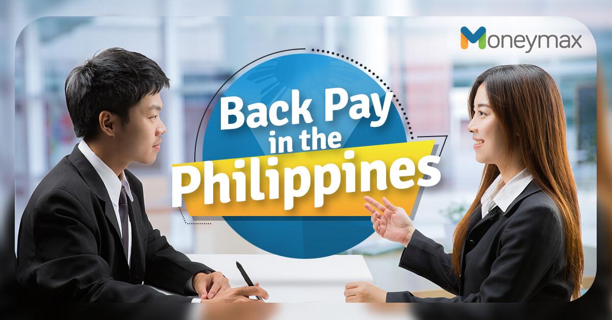Back Pay Philippines | Moneymax