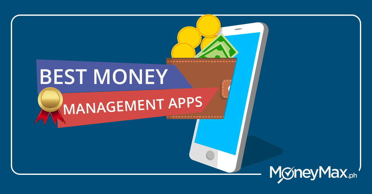 Money Management Apps You Need to Download | MoneyMax ph