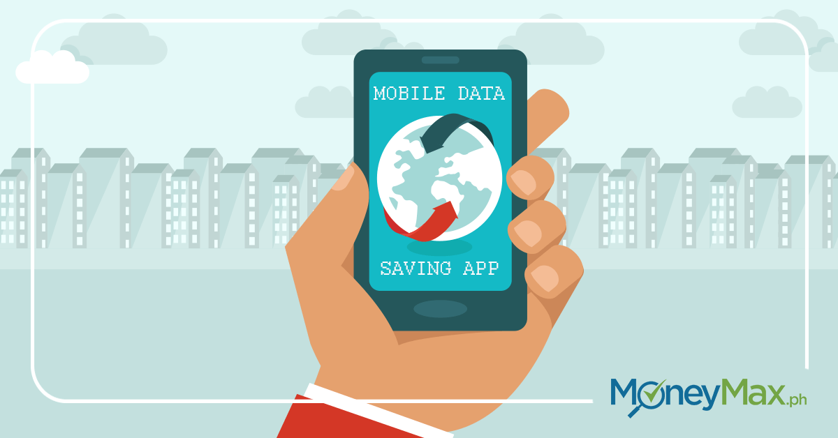 Mobile Data Saving Apps You Should Download Today | MoneyMax ph