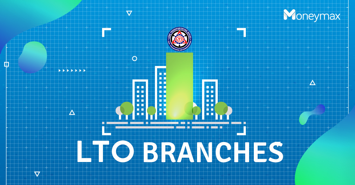 LTO Branches in Metro Manila | Moneymax