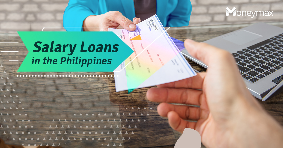Salary Loans in the Philippines | Moneymax