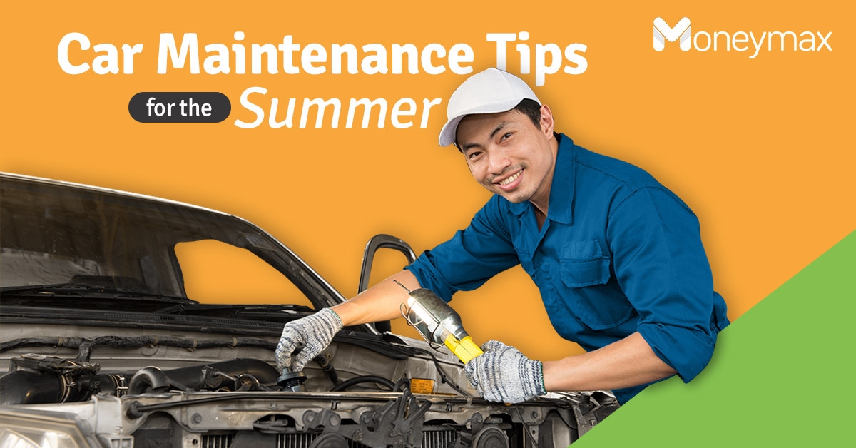 Car Maintenance Checklist to Curb the Summer Heat | Moneymax