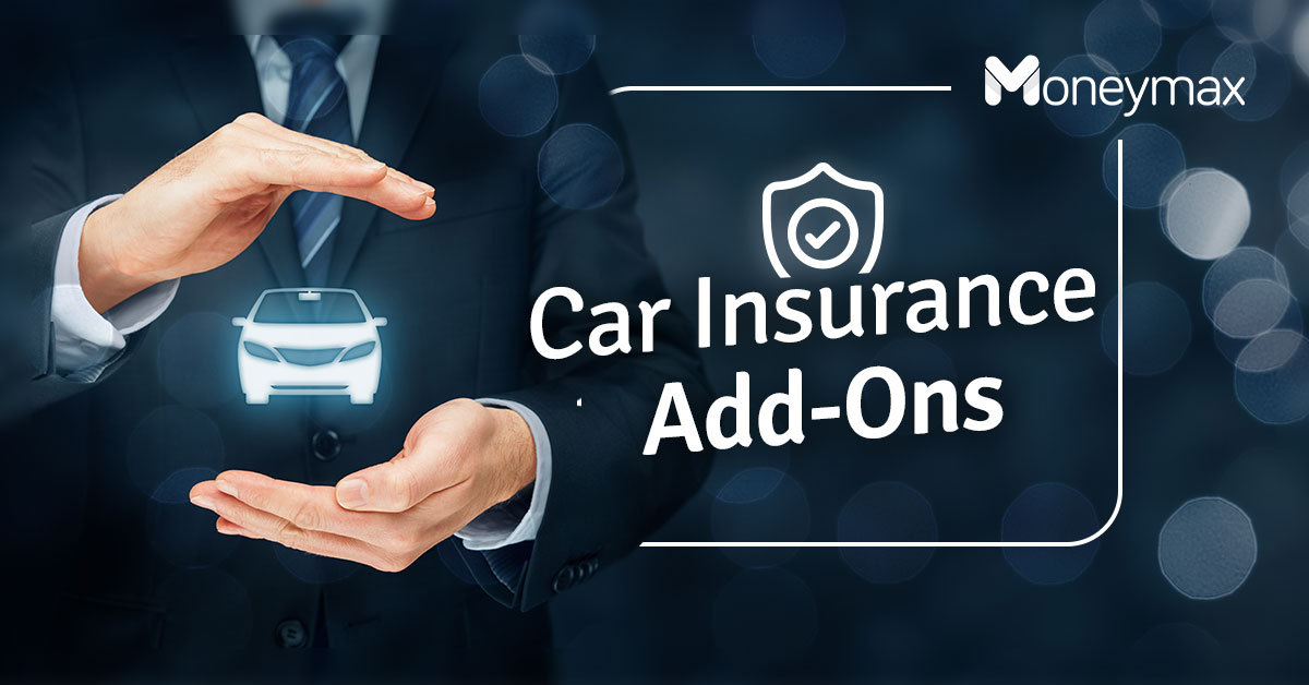Car Insurance Add-ons | Moneymax