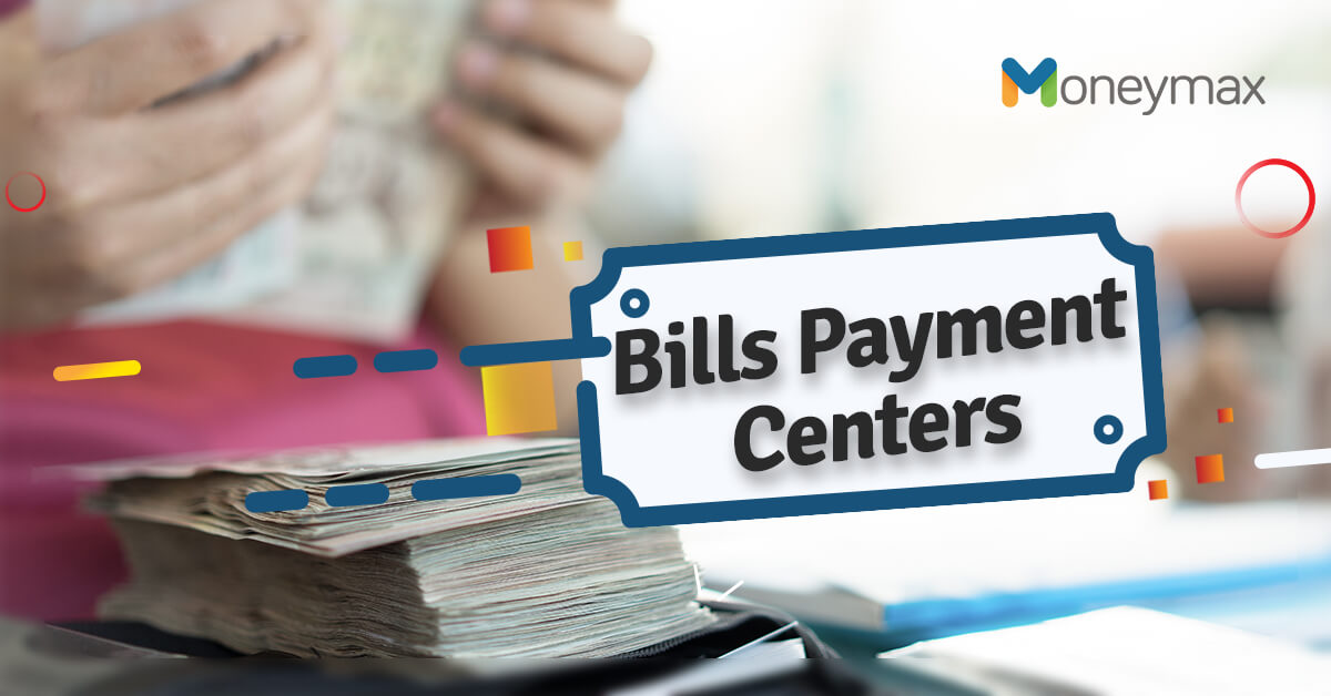 Bills Payment Centers in the Philippines | Moneymax