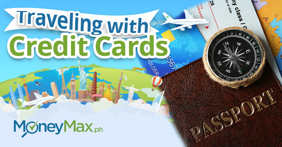 Advantages of Using Credit Cards for Travel | MoneyMax.ph