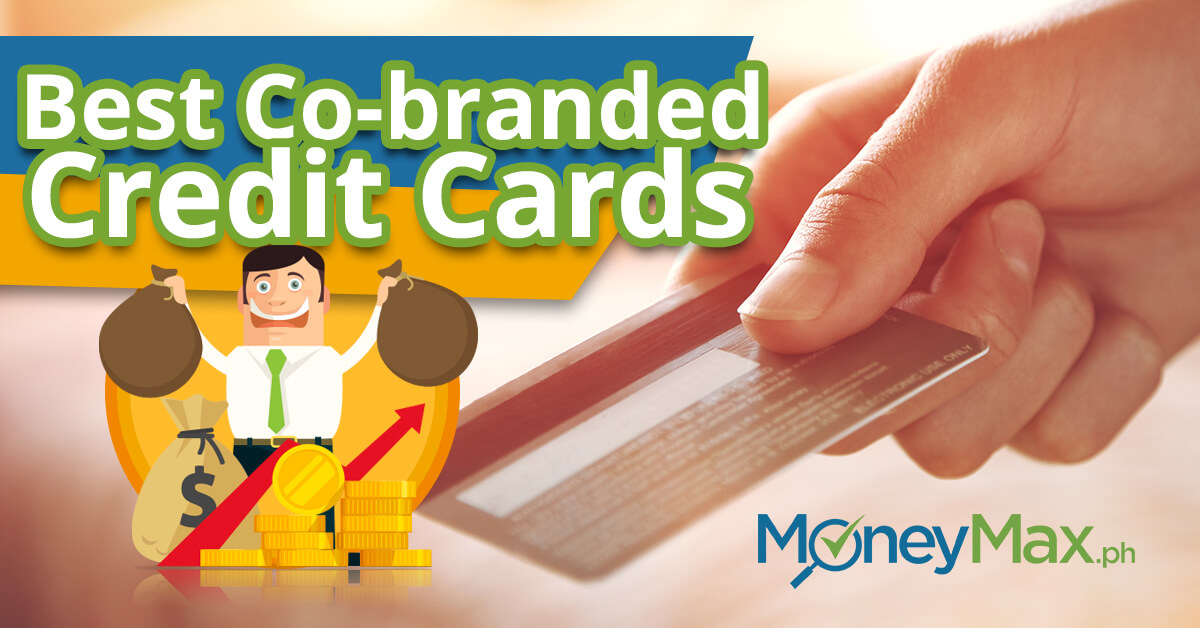 Best Co-Branded Credit Cards in the Philippines | MoneyMax.ph