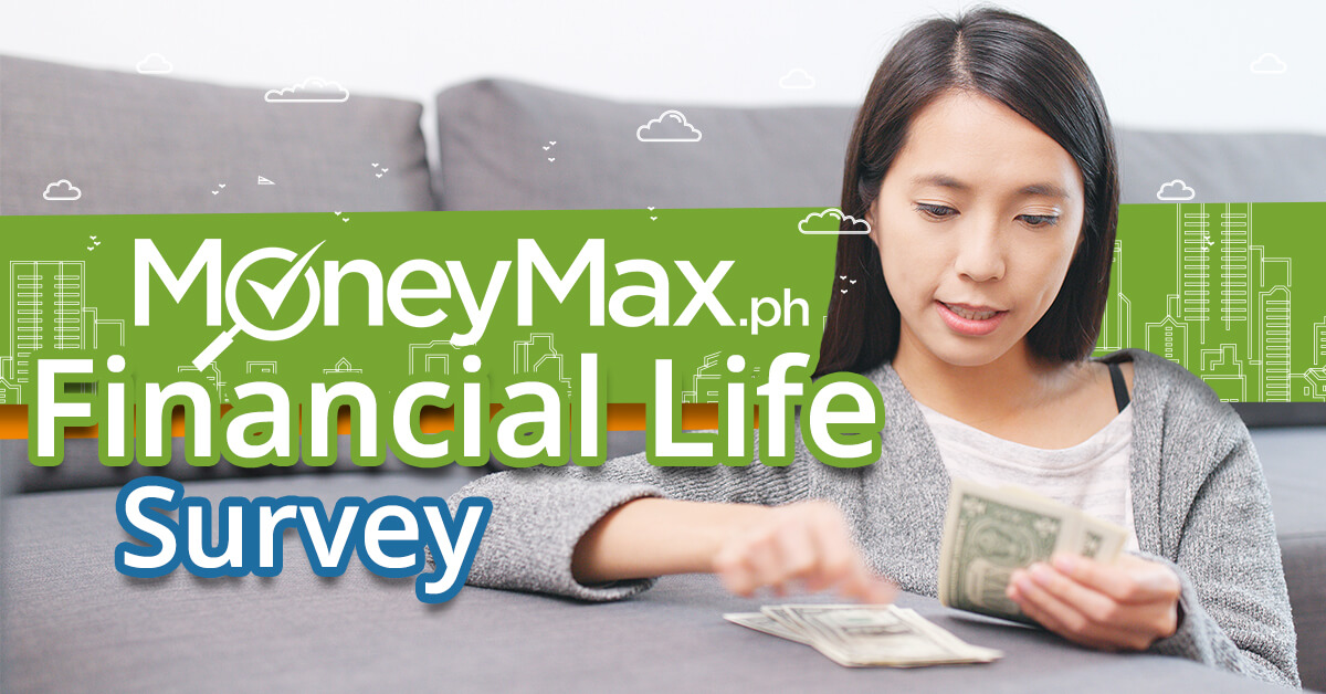 Financial Life Survey | MoneyMax.ph