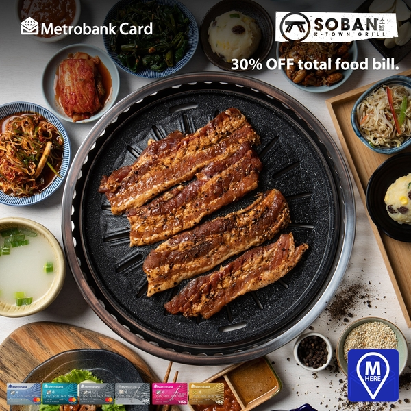 Metrobank Credit Card Promos for Dining 2019 - Soban K-Town Grill