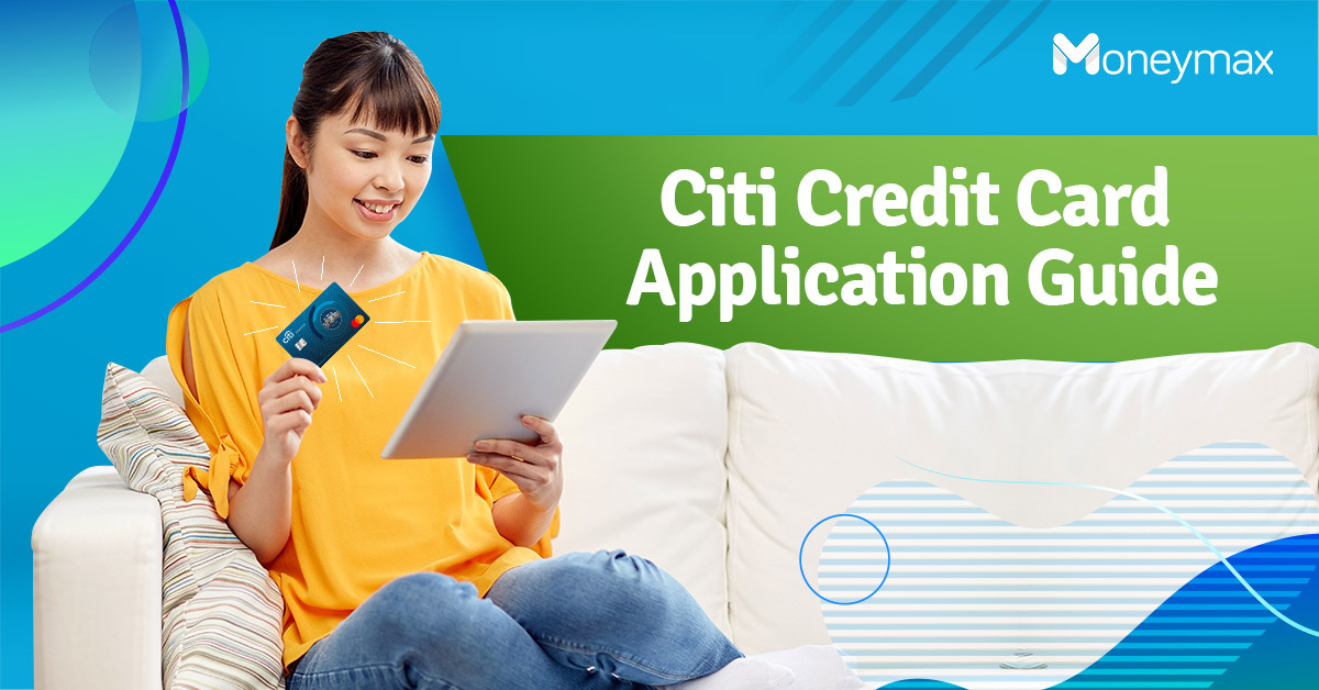 Citi Credit Card Application Guide | Moneymax