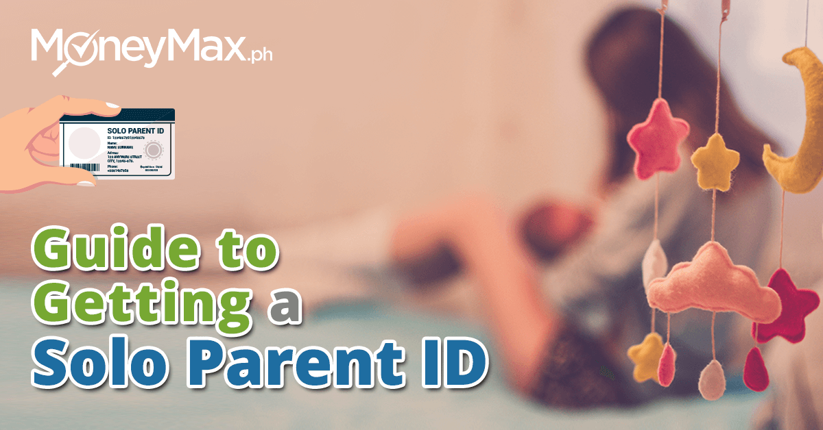 How to Get a Solo Parent ID in the Philippines | MoneyMax.ph