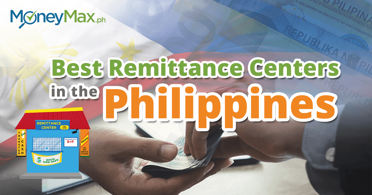 Best and Trusted Remittance Centers in the Philippines