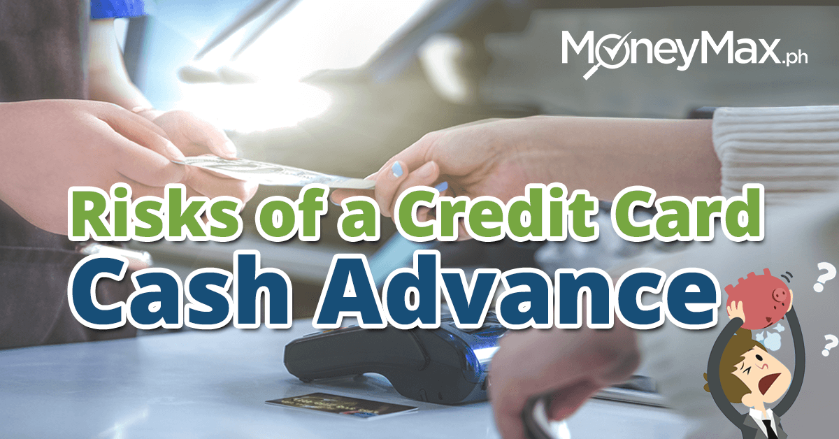Credit Card Cash Advance | MoneyMax.ph