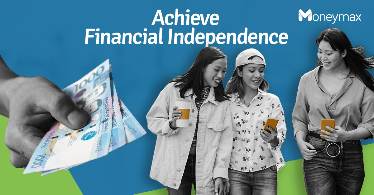 Financial Independence for Millennials | Moneymax