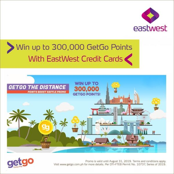 EastWest Credit Card Promo 2019 - GetGo Points Promo