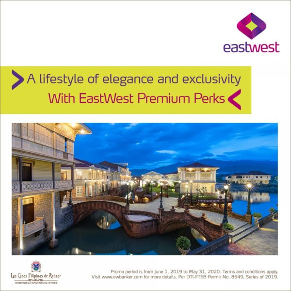 EastWest Credit Card Promo 2019 - Las Casas Filipinas Promo