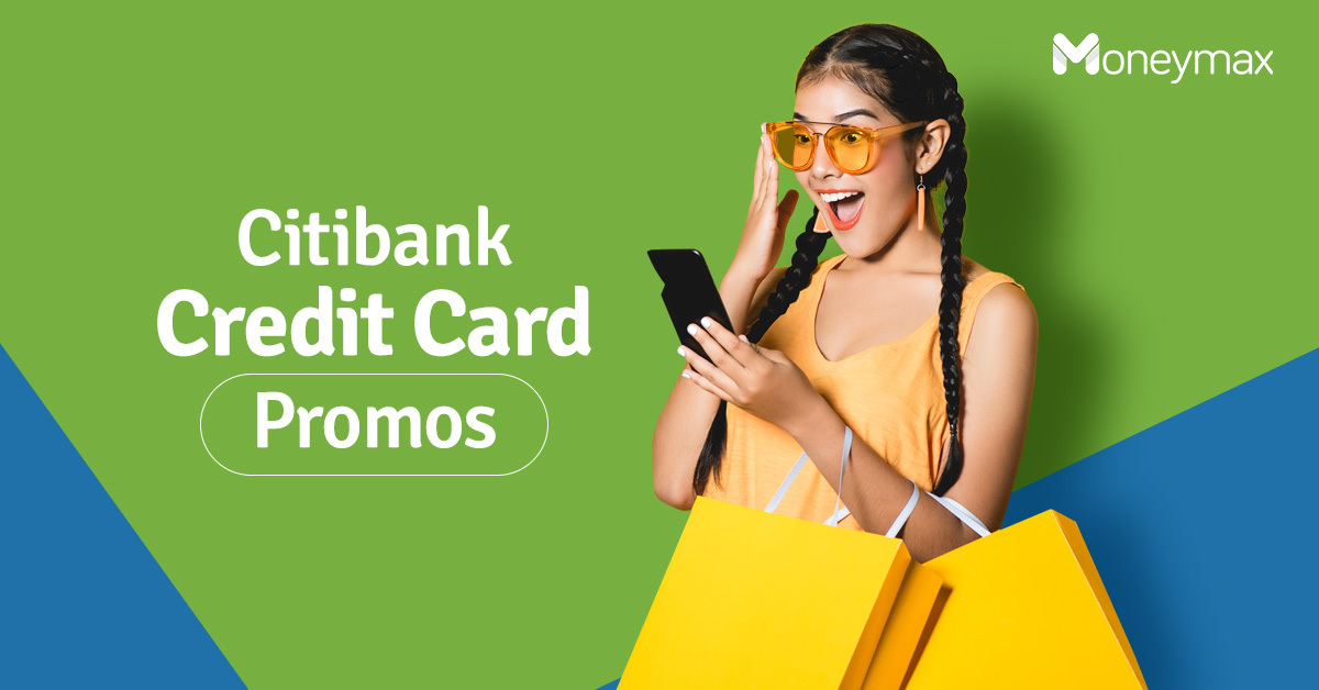 Citibank Credit Card Promo 2019 | Moneymax