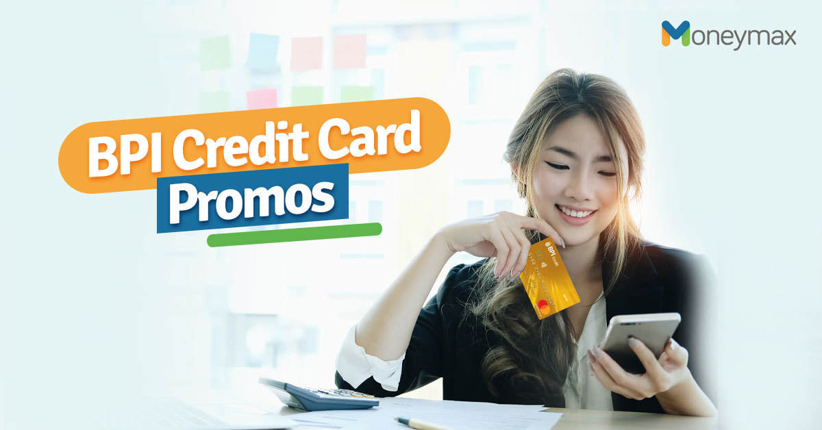 BPI Credit Card Promo Offers in 2020 | Moneymax