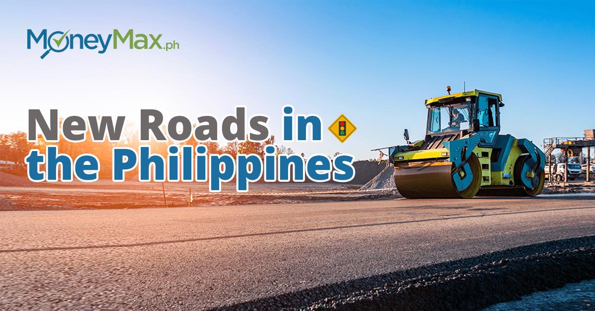 Build Build Build New Roads | MoneyMax.ph