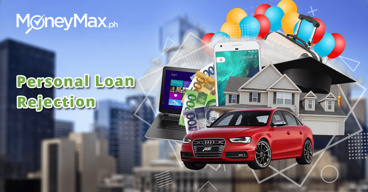 Personal Loan Application Denied | MoneyMax.ph