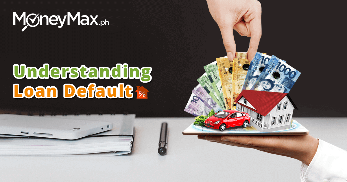 What Happens If You Stop Making Loan Payments? | MoneyMax.ph