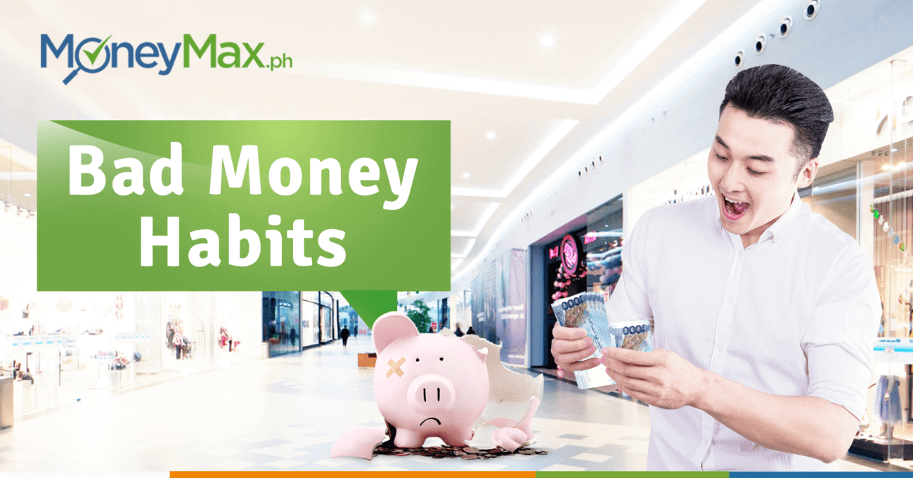 Money Habits Bad for Credit Score | MoneyMax.ph
