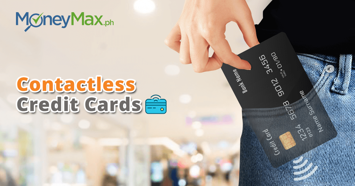 Contactless Credit Card Philippines | MoneyMax.ph