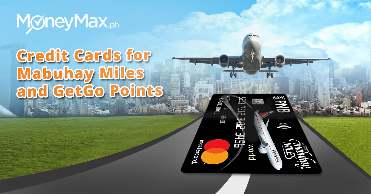 PAL Mabuhay Miles GetGo Points Best Credit Cards | MoneyMax.ph