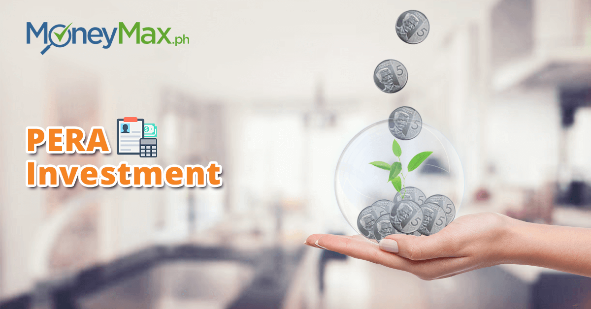 PERA Investment Philippines | MoneyMax.ph