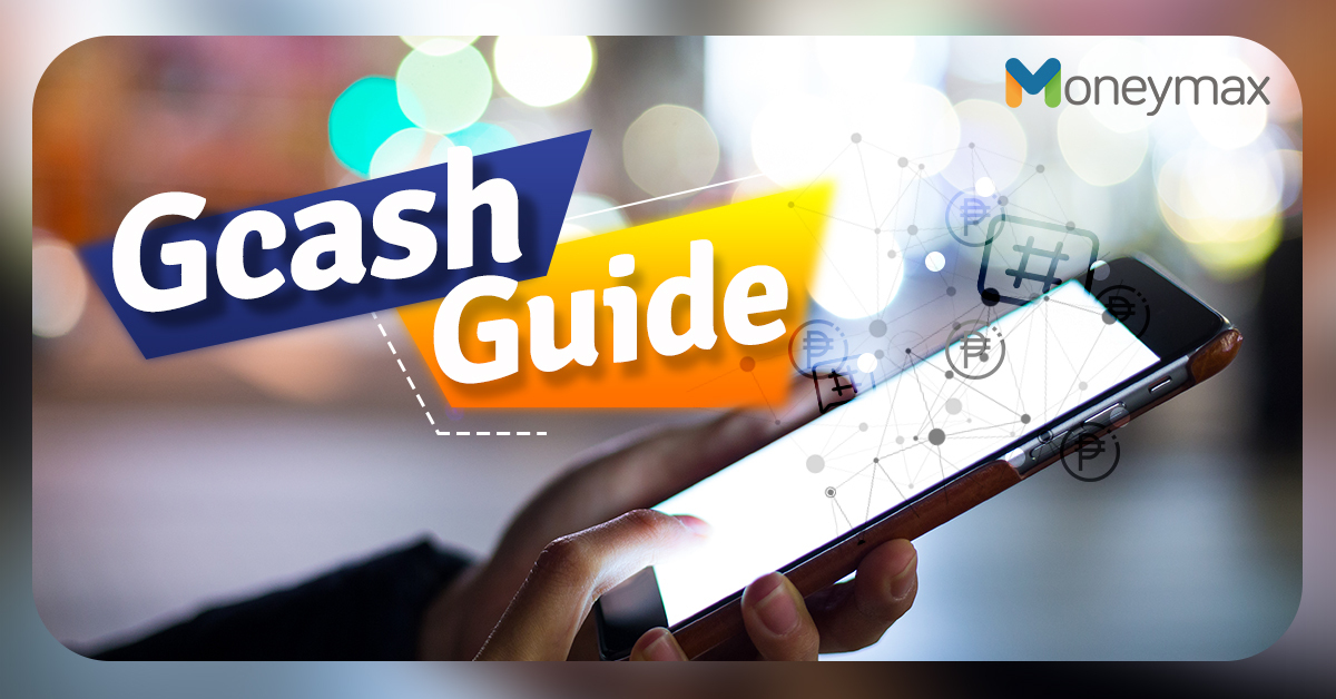 GCash App Guide: Everything You Need to Know | Moneymax