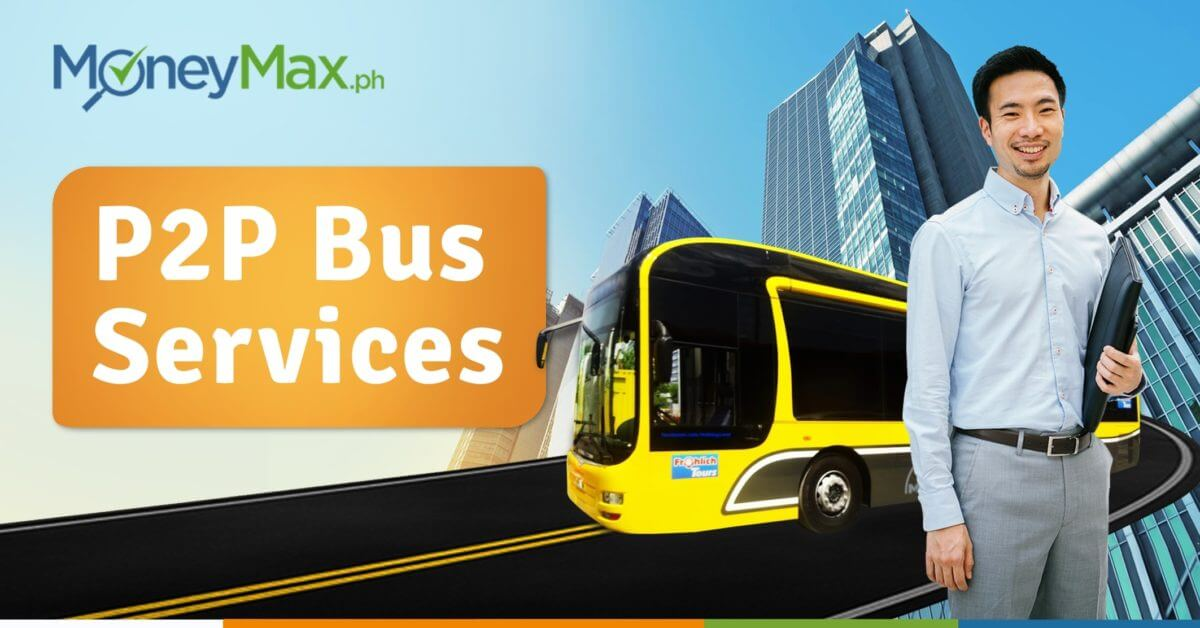 P2P Bus Services | MoneyMax.ph