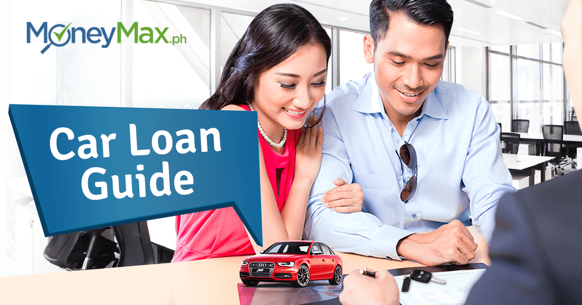 Car Loans In The Philippines A Guide For First Timers Moneymax Ph