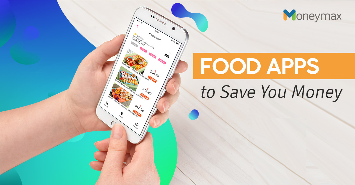 Food Delivery Apps to Save You Money | Moneymax