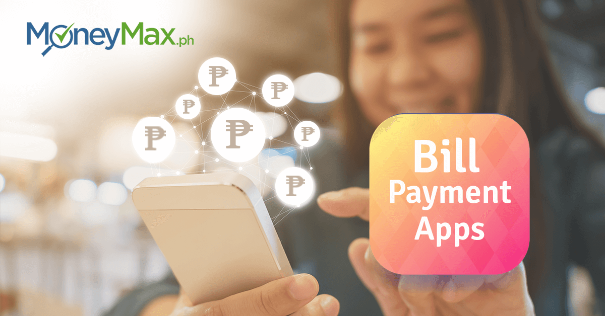 7 Mobile Apps for Utility Bills Payment in the Philippines | MoneyMax ph