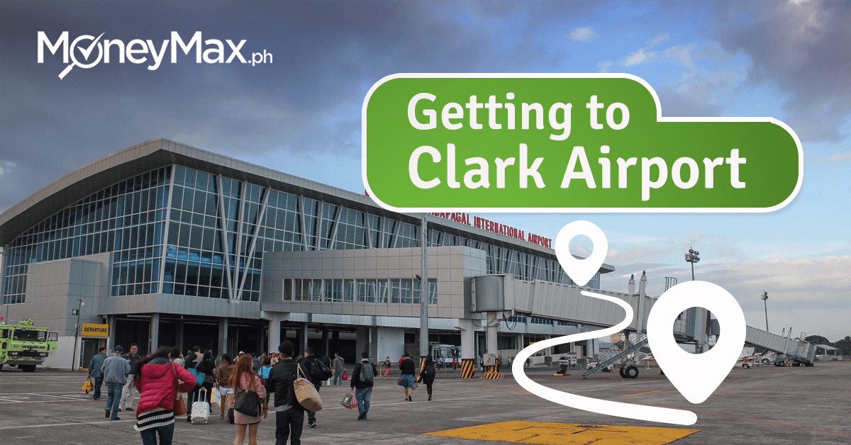 Clark International Airport: Convenient Ways to Get There | MoneyMax ph