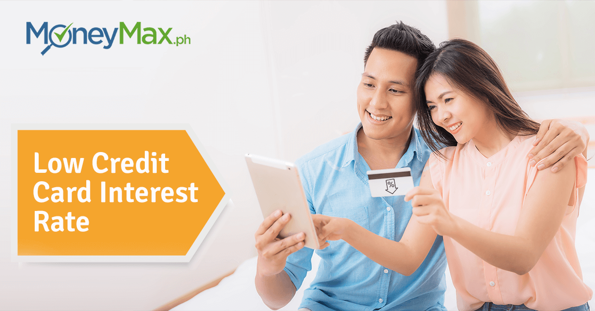 Low Interest Rate on Credit Cards | MoneyMax.ph